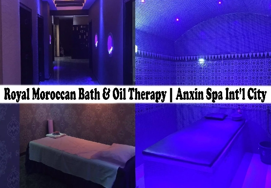 Moroccan Bath & Oil Therapy Packages in Anxin Spa, International City
