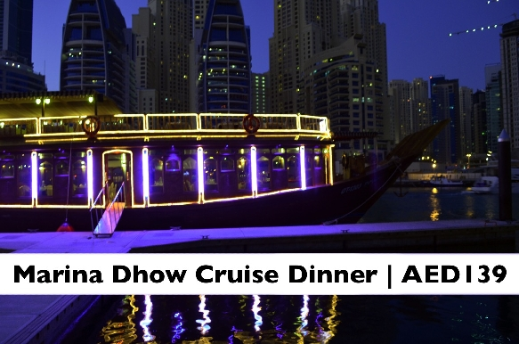 Dinner on Marina Dhow Cruise (AED139) - A/C or Open Deck Available