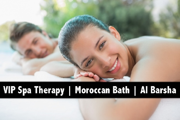 VIP Moroccan Bath, Oil Relaxation Therapy & 4 Hands in Al Barsha