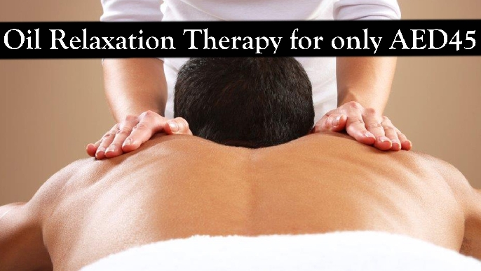 Thai | Vietnamese Oil Therapy for only AED45 right opp. to Burjuman