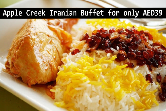 Apple Creek Persian, Arabic & Continental Buffet AED39 (Before AED90)