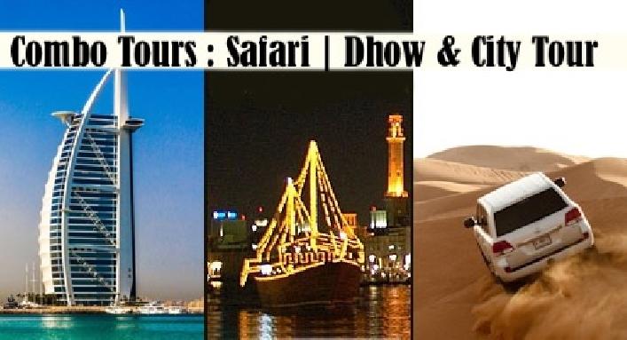 Desert Safari, Dhow Cruise & Dubai City Tour Combo Best Price Packages