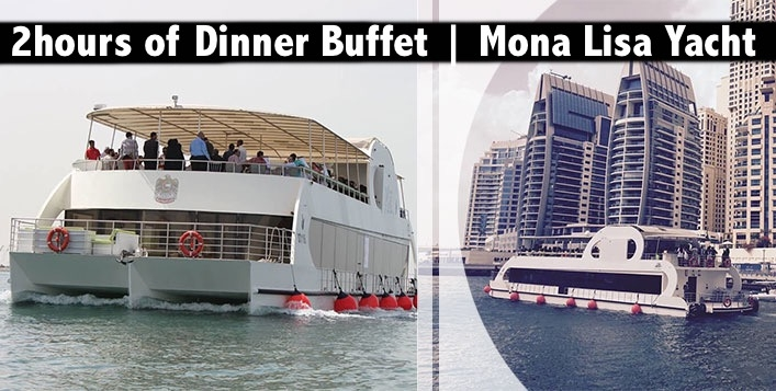 Dinner & 2hrs Cruising on Luxrious Mona Lisa Yacht in Dubai Marina
