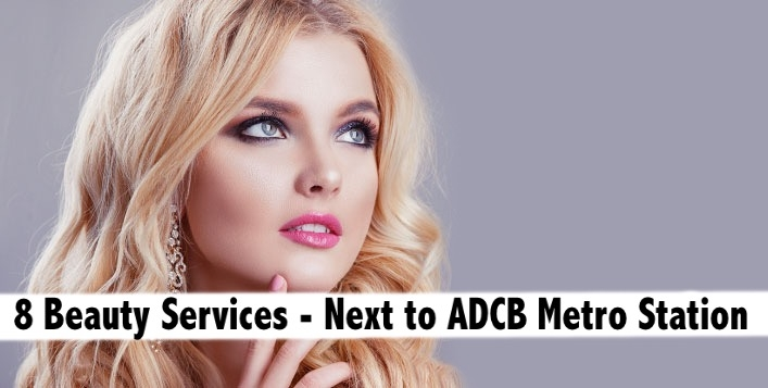 8 Beauty & Pampering Services for only AED89 - Next to ADCB Metro Karama