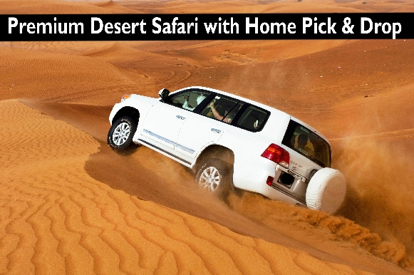Premium Desert Safari with Home Pick & Drop in Dubai OR Sharjah