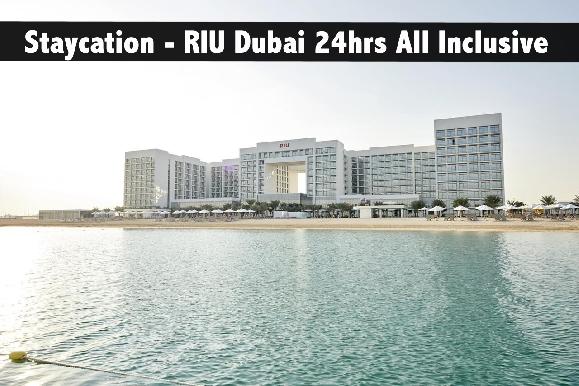 Staycation - Riu Dubai - 24 hours ALL INCLUSIVE,  Deira Islands