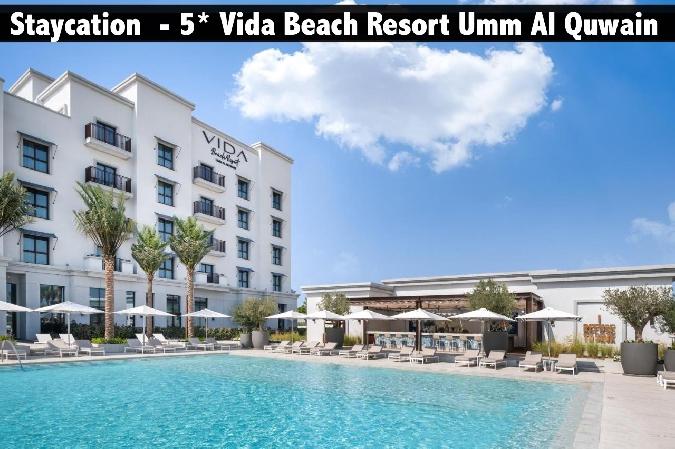Staycation - 5* Vida Beach Resort Umm Al Quwain with Breakfast