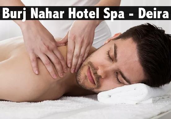 Burj Nahar Hotel Spa Relaxation Therapy - Naif, Deira