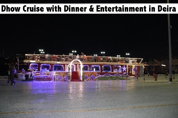 Dhow Cruise Creek Int'l Dinner Buffet & Beverages | Sunset AED29, Dinner AED35