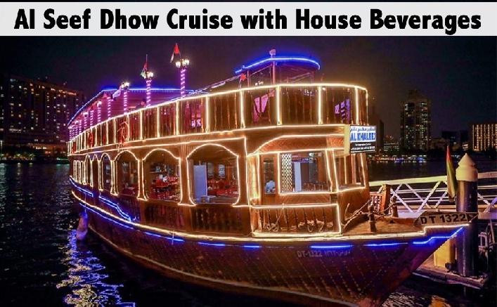 Dhow Cruise with Dinner & House Beverages - Al Seef, Bur Dubai
