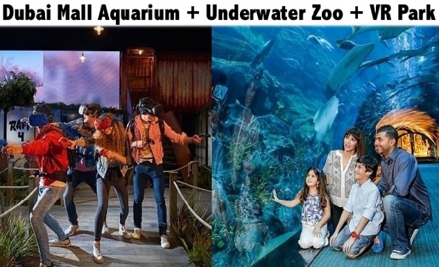 Dubai Mall Aquarium + Underwater Zoo + VR Park for only AED129