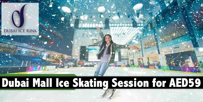 Dubai Mall Ice Rink General Admission with Skates for only AED59