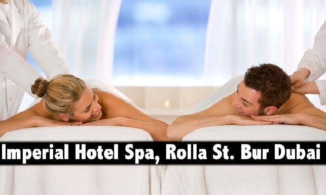 Imperial Suites Hotel Spa Rolla Street Bur Dubai - Spa Therapy AED79