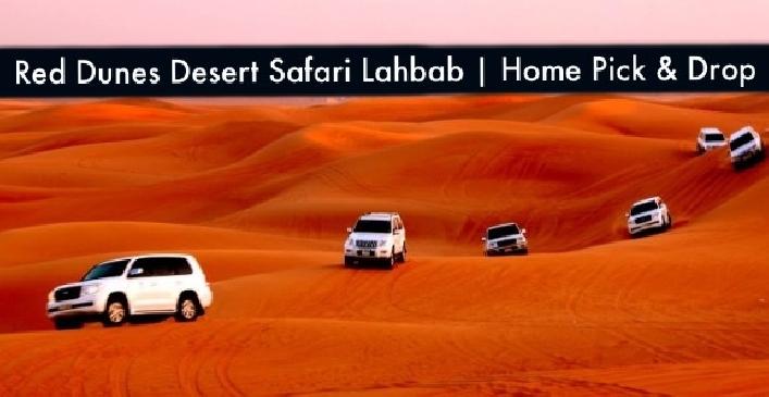 Red Dunes Lahbab Premium Desert Safari with Home Pick & Drop Dxb & Shj