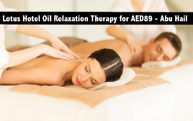 Lotus Hotel 60mins Thai Oil Relaxation Therapy in Abu Hail for only AED89