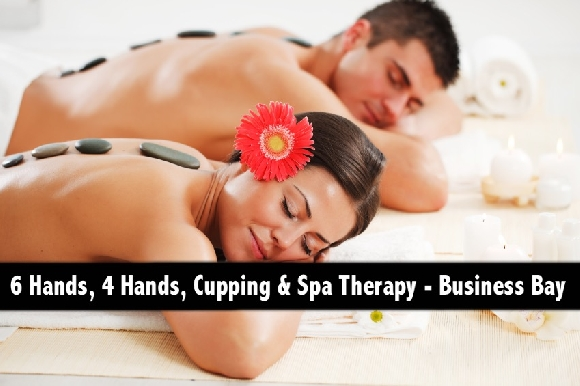 6 Hands, 4 Hands, Cupping & Oil Relaxation Therapy - Business Bay