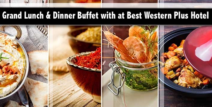 Grand Lunch & Dinner Buffet with at Best Western Plus Hotel from AED39