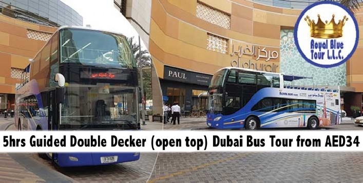 5hrs Guided Double Decker Dubai Royal Blue Bus Tour from AED34