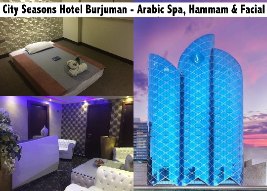Arabic Oil Spa Therapy, Hammam Maghrabi & Facial - City Seasons Burjuman