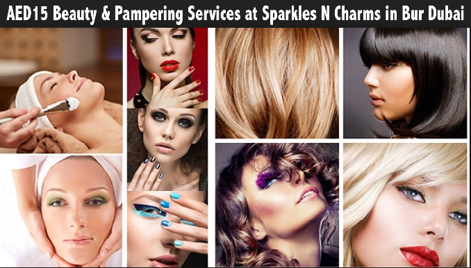 AED15 Beauty & Pampering Services at Sparkles N Charms in Bur Dubai