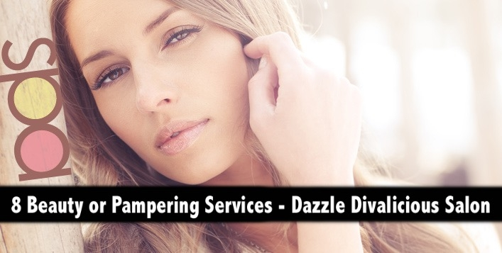 8 Beauty & Pampering Services for only AED109 - Dazzle Divalicious Salon