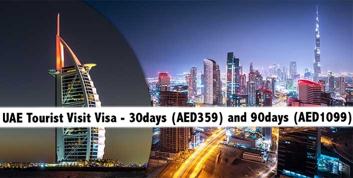 UAE Tourist Visit Visa - 30days (AED359) and 90days (AED1099)
