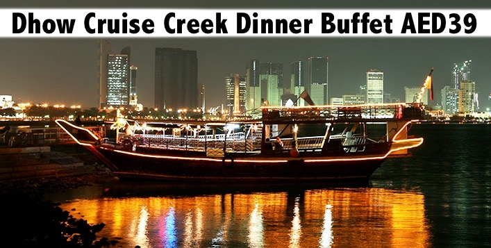 Dhow Cruise Creek Int'l Dinner Buffet & Entertainment for only AED39