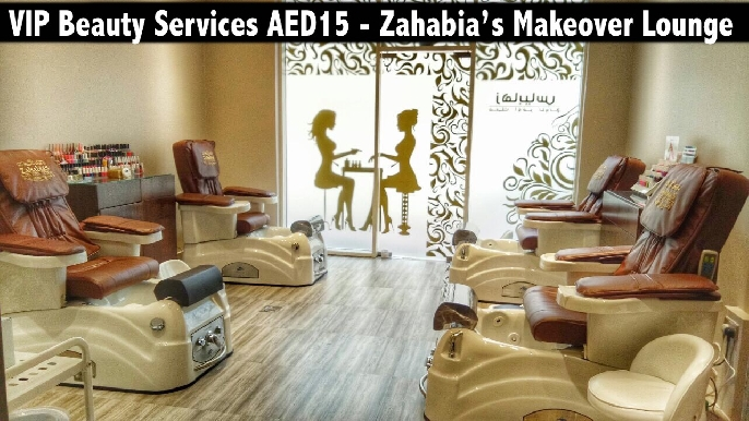VIP Beauty & Pampering Services for only AED15 - Zahabia's Makeover Lounge