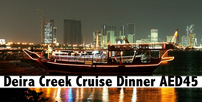 Dhow Cruise Creek Int'l Dinner Buffet & Entertainment for only AED45