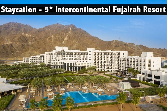 Staycation - 5* Intercontinental Fujairah Resort stay with Breakfast