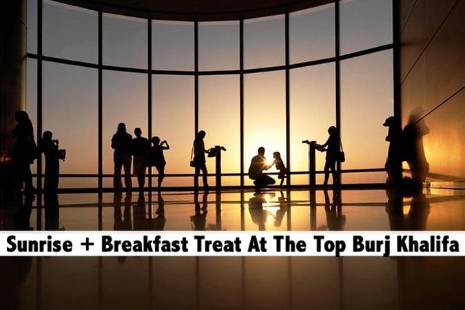 Sunrise + Breakfast Treat At the Top Burj Khalifa AED129 - Friday & Saturday only