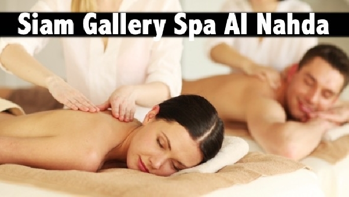 Siam Gallery Spa Al Nahda - 60mins Oil Relaxation Therapy AED69