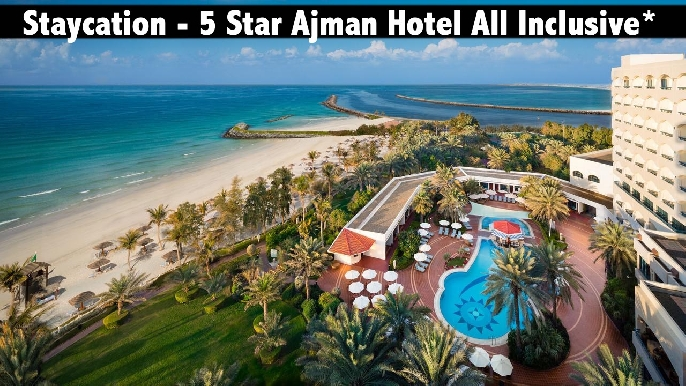 Staycation - 5* Ajman Hotel (ex Kempinski Hotel) - All Inclusive Available