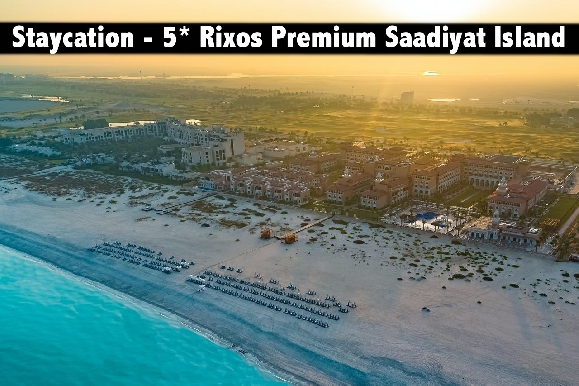 Staycation - 5* Rixos Premium Saadiyat Island, Ultra All Inclusive