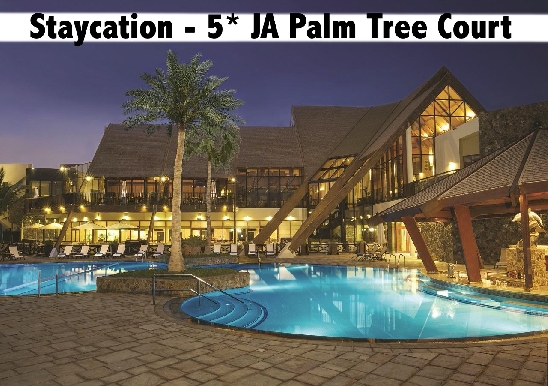 Staycation - 5* JA Palm Tree Court - Half Board or All Inclusive Available*