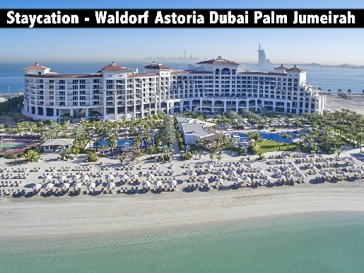 Staycation - 5* Waldorf Astoria Dubai Palm Jumeirah for only AED799