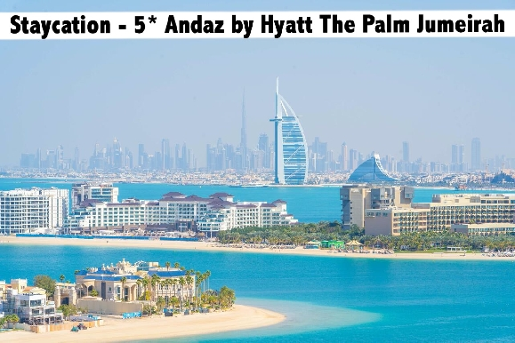 Staycation - 5* Andaz by Hyatt on The Palm Stay with Breakfast AED499
