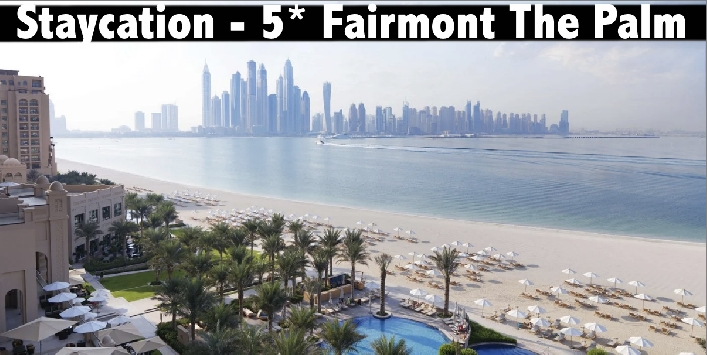Staycation - 5* Fairmont The Palm with Breakfast for only AED999