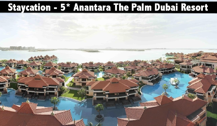 Staycation - 5* Anantara The Palm Dubai Resort with Breakfast
