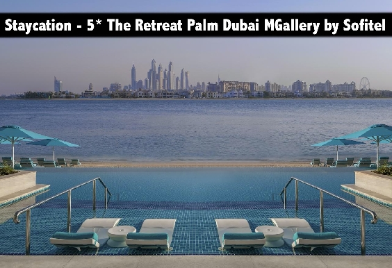 Staycation - 5* The Retreat Palm Dubai MGallery by Sofitel with Breakfast