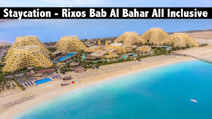 Staycation - 5* Rixos Bab Al Bahar RAK - Ultra All Inclusive