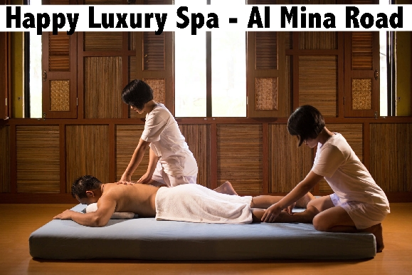 Happy Luxury Spa Al Mina Road - Thai & Vietnam Spa Therapy