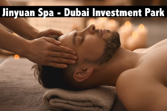 Jinyuan Spa Dubai Investment Park - 60mins Spa Therapy AED69