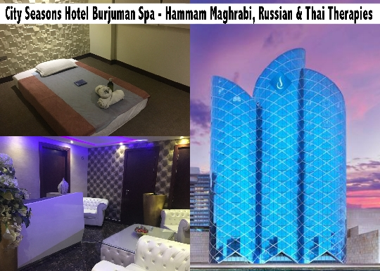 City Seasons Hotel Burjuman Spa - Hammam Maghrabi, Russian & Thai Therapies