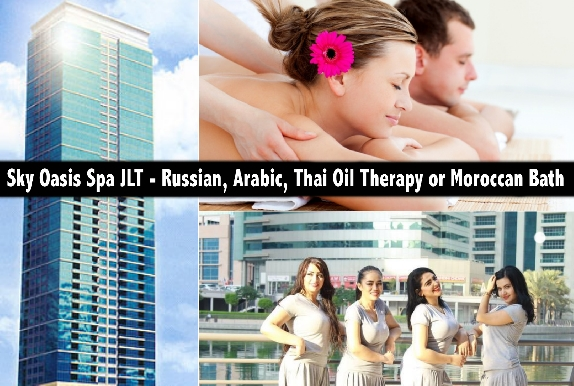Sky Oasis Spa JLT - Russian, Arabic, Thai Oil Therapy or Moroccan Bath