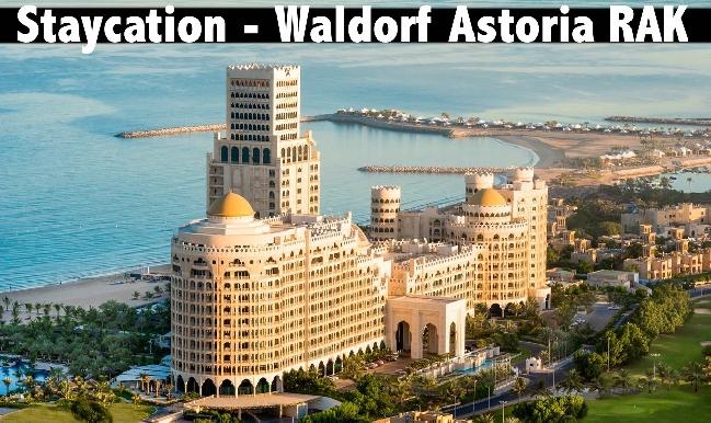 Staycation - 5* Waldorf Astoria RAK - Half Board or Full Board Available