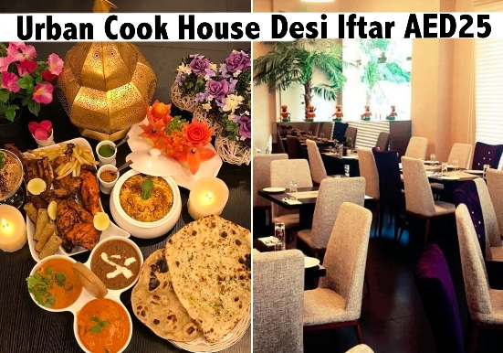 Urban Cook House Desi Iftar for AED25 - Unlimited Eating (Set Menu)