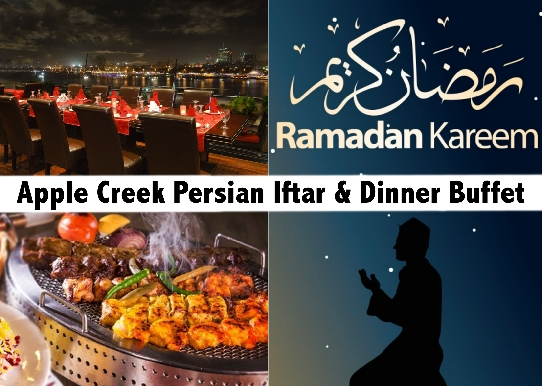 Apple Creek Persian, Arabic & Continental Iftar Buffet AED49 (Before AED69)