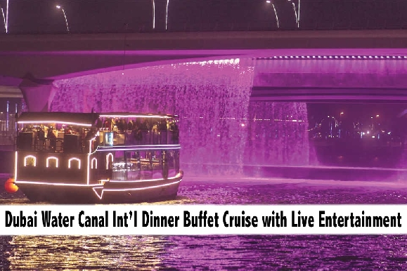 Dubai Water Canal 2.5hrs Int'l Dinner Buffet Cruise with Live Entertainment