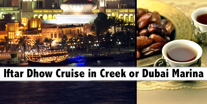 Iftar Buffet on Dhow Creek Cruise or Marina Cruise (2hours) from AED49